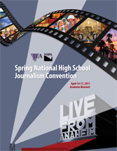JEA/NSPA National High School Journalism Convention Spring 2011 Program - Anaheim (PDF)