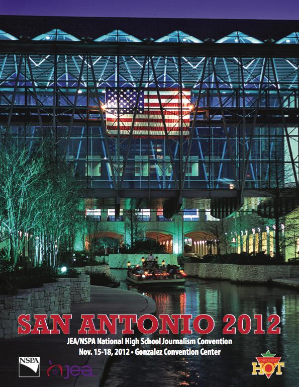 JEA/NSPA National High School Journalism Convention Fall 2012 Program - San Antonio (PDF)