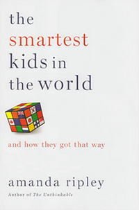 """""""The Smartest Kids in the World"""" by Amanda Ripley"""