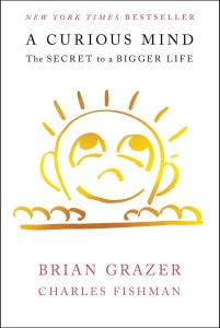 """A Curious Mind"" by Brian Grazer and Charles Fishman"