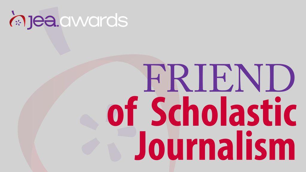 Friend of Scholastic Journalism