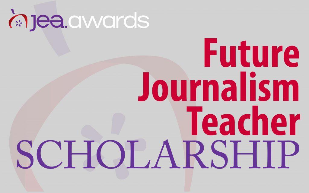 Future Journalism Teacher Scholarship